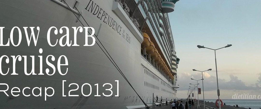 Low Carb Cruise 2013 Recap
