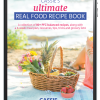 Cassie's Ultimate Real Food Recipe Book (Digital)